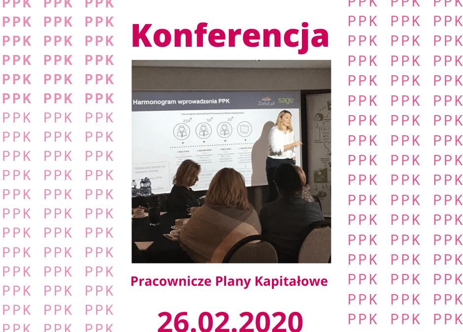 """Konferencja """"PPK w praktyce"""" – zapraszamy w dniu 26.02.2020"""