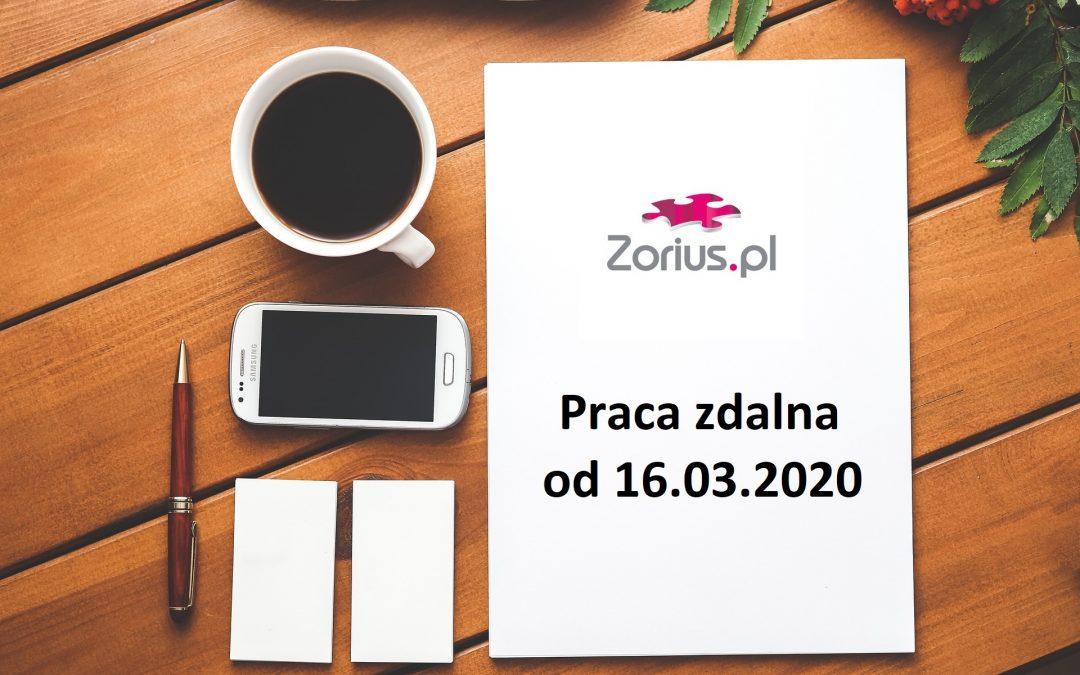 Uwaga! Zmiany w organizacji pracy firmy ZORIUS.pl